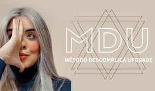 Método Descomplica Upgrade - MDU